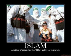 islam a religion of peace and they'll blow up kids to prove it