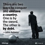 enslave a country by sword or by debt