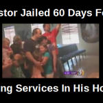 pastor jailed for 60 days for having worship services in his home