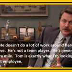 tom is exactly what i'm looking for in a governmet employee